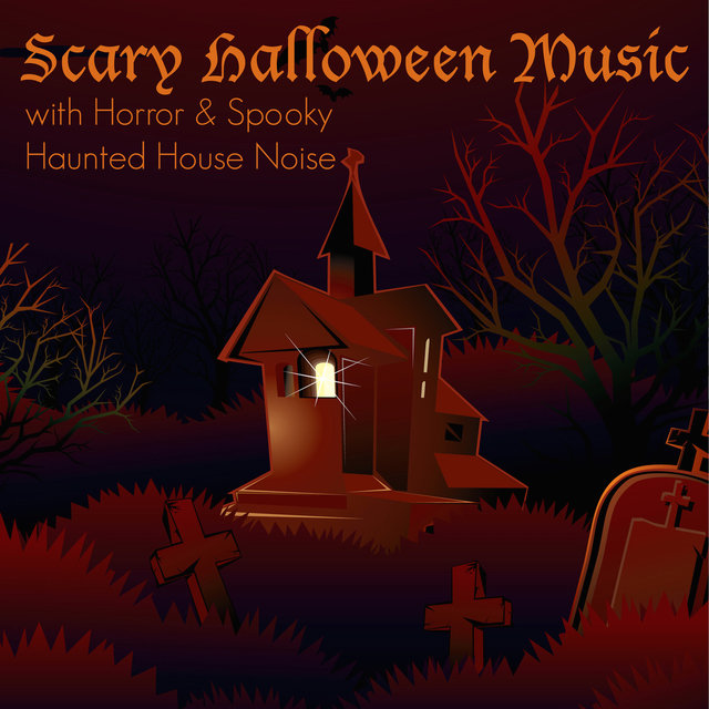 Scary Halloween Music with Horror & Spooky Haunted House