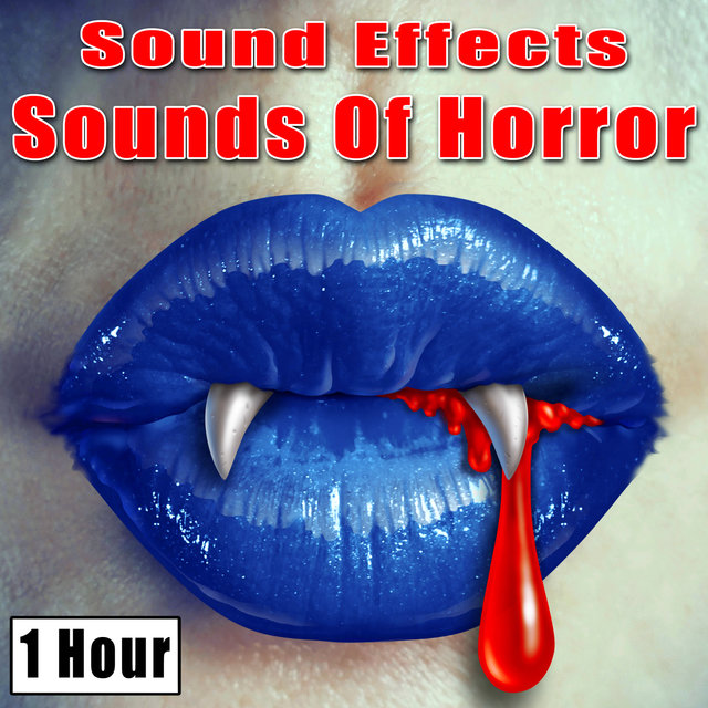 Listen to Sound Effects: Sounds of Horror by Halloween
