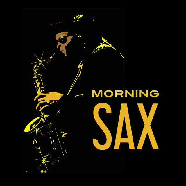 Morning Sax – Relaxed Jazz, Saxophone Vibes, Cafe Music, Smooth Jazz