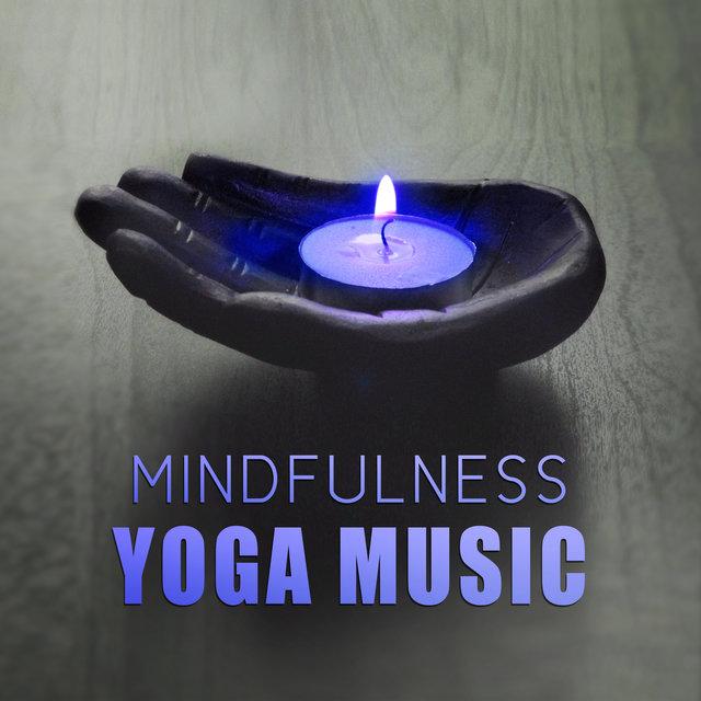 Listen to Mindfulness Yoga Music – Meditation Music, Chakra