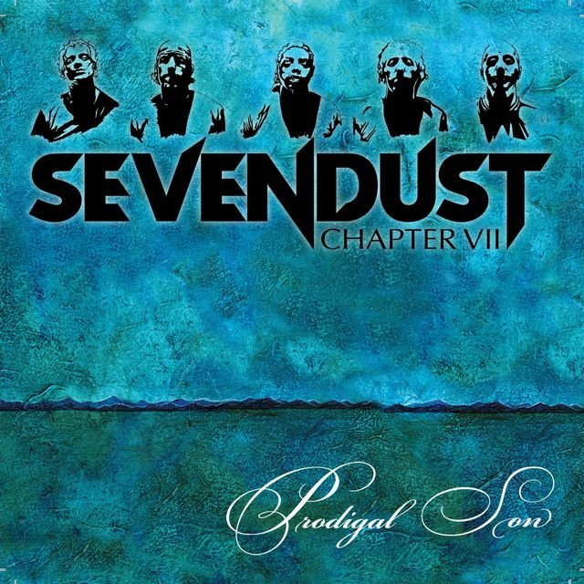 Prodigal Son by Sevendust on TIDAL