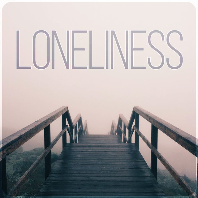 Loneliness - Sad Instrumental, Piano Songs, Background Music to Cry