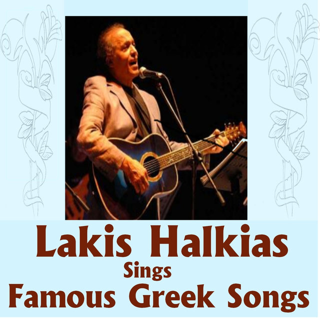 Lakis Halkias Sings Famous Greek Songs by Lakis Halkias on TIDAL
