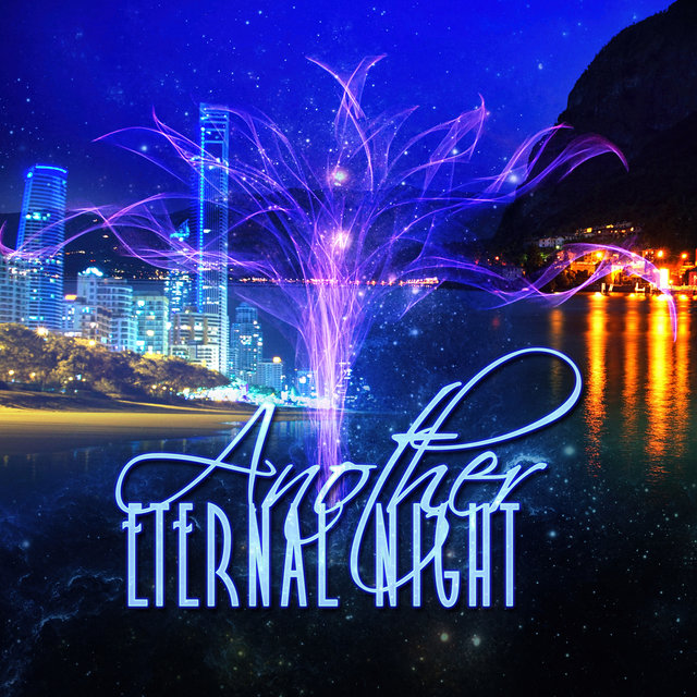 Another Eternal Night – The Best Luxury Collection of