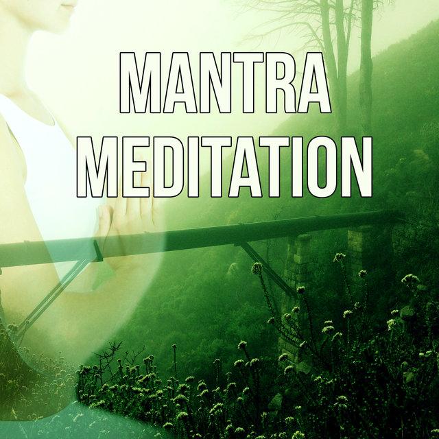 Mantra Meditation - Natural Music for Healing Through Sound