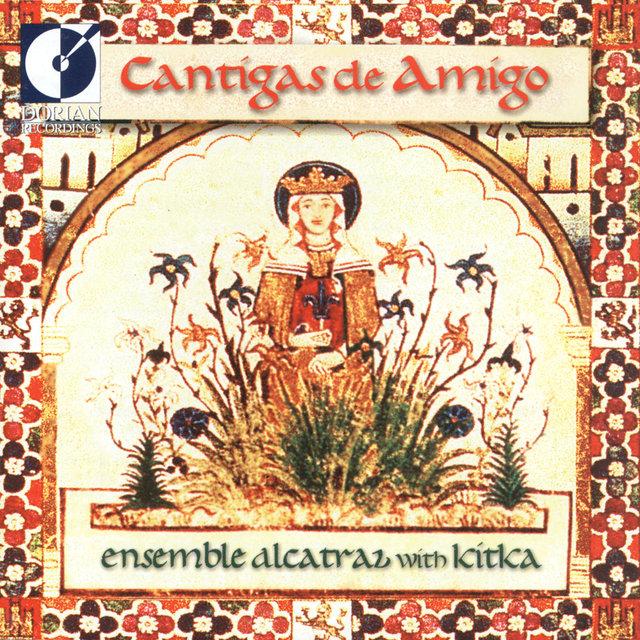 Vocal Music (Cantigas De Amigo - 13Th Century Galician