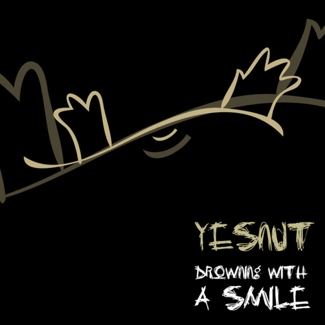 Listen to Drowning with a Smile by Yesnut on TIDAL