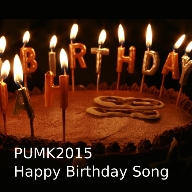 Happy Birthday Song ( French, English, German ) by PUMK2015 on TIDAL