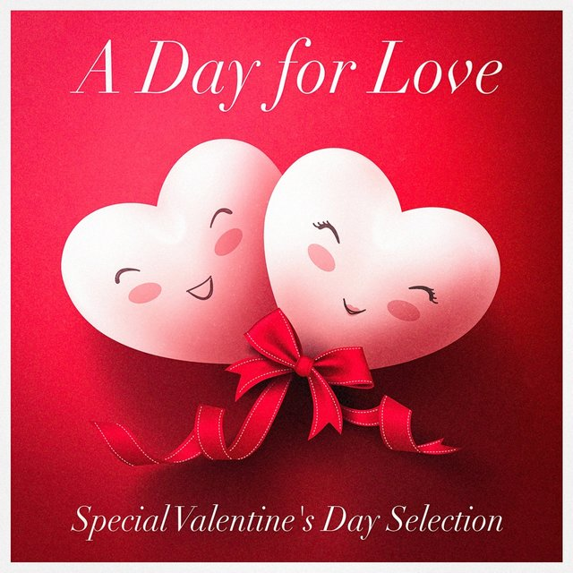 A Day for Love (Special Valentine's Day Selection - Acoustic