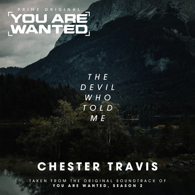 """The Devil Who Told Me (From """"You Are Wanted (Season 2)"""" TV"""