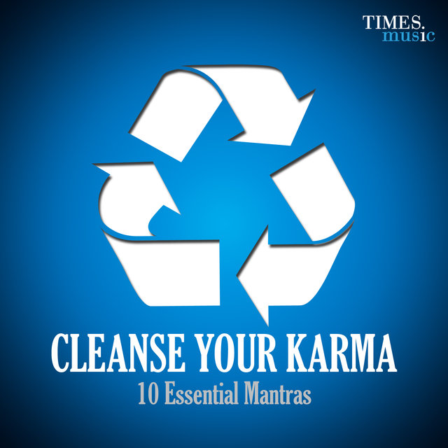 Listen to Cleanse Your Karma - 10 Essential Mantras by