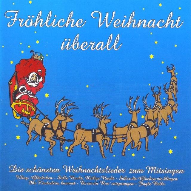 Weihnachtslieder Zum Mitsingen.Listen To Fröhliche Weihnacht überall Die Schönsten