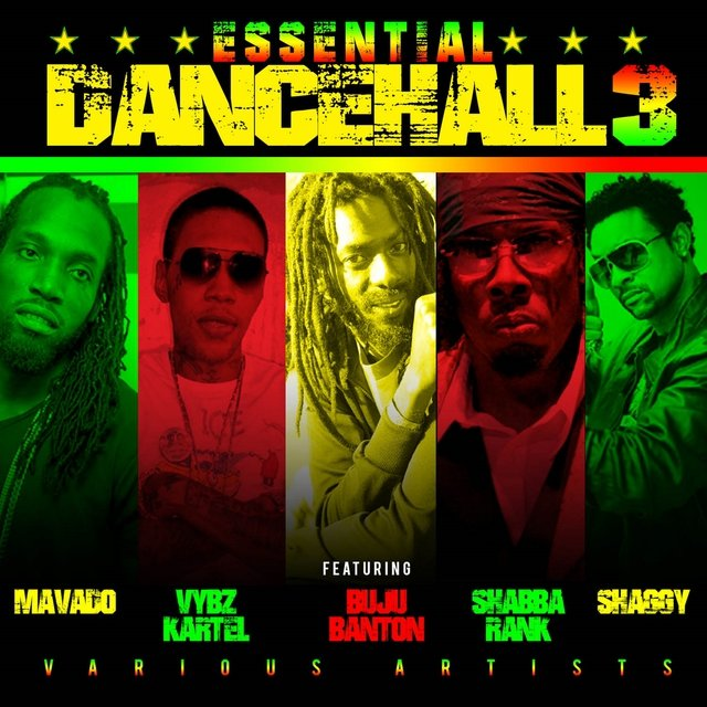 Essential Dancehall Vol  3 Featuring Mavado, Vybz Kartel
