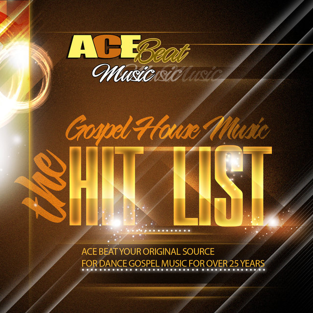 Listen to The Gospel House Music Hit List by Acebeat Music