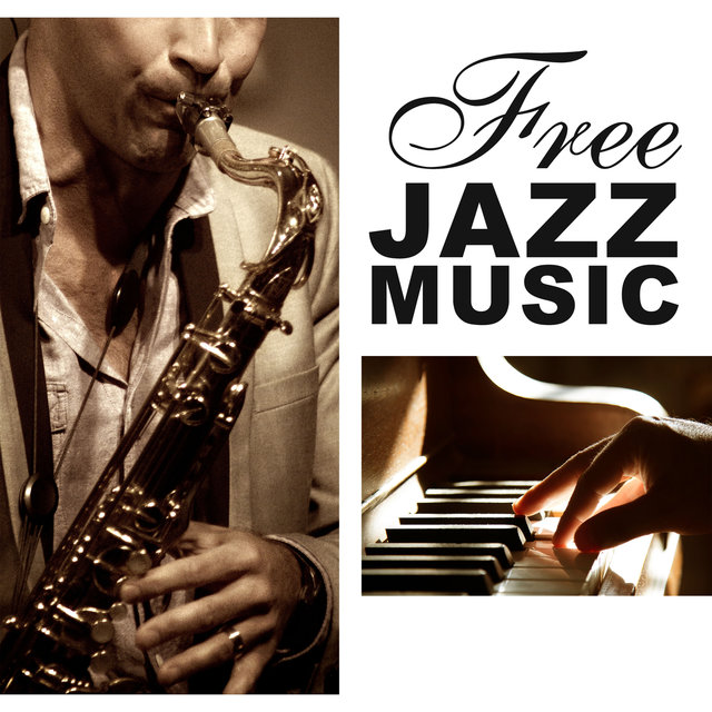 Free Jazz Music – Smooth Jazz, Soothing Piano Sounds, Background
