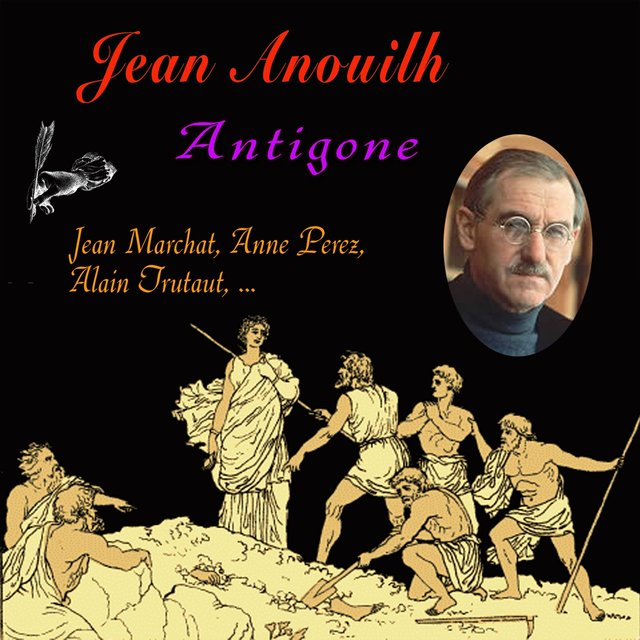 Jean Anouilh Antigone By Jean Marchat On TIDAL