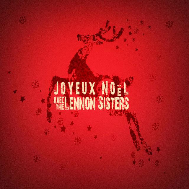 Adeste Fideles Joyeux Noel.Joyeux Noel Avec The Lennon Sisters By The Lennon Sisters On