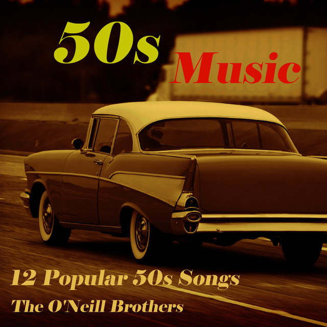 50s Music by The O'Neill Brothers on TIDAL