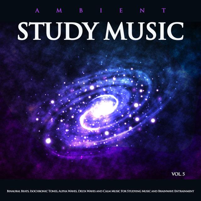 Listen to Ambient Study Music: Binaural Beats, Isochronic