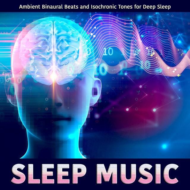 Sleep Music: Ambient Binaural Beats and Isochronic Tones for Deep