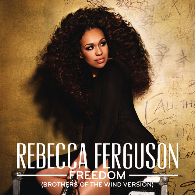 Freedom (Brothers Of The Wind Version) by Rebecca Ferguson
