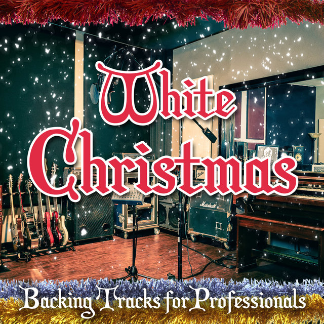 Listen to White Christmas - Backing Tracks for Professionals