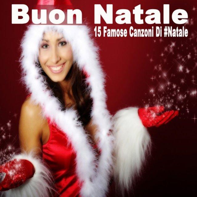 Canzone Di Natale Buon Natale.Listen To Buon Natale 15 Famose Canzoni Di Natale By Santa Claus