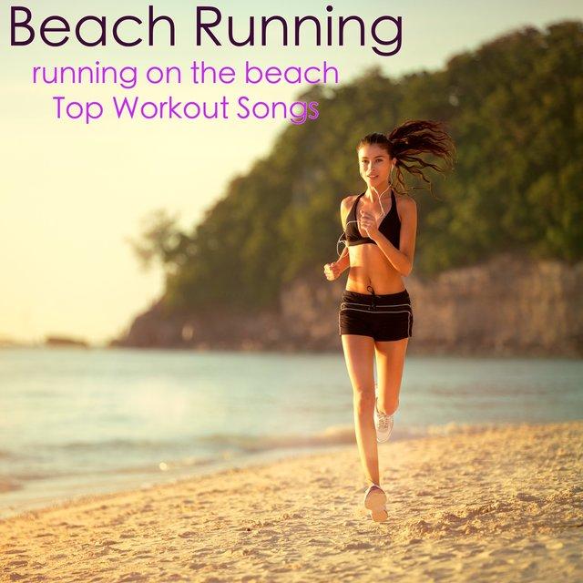 1bfe3311962 Listen to Beach Running – Running on the Beach Top Workout Songs ...