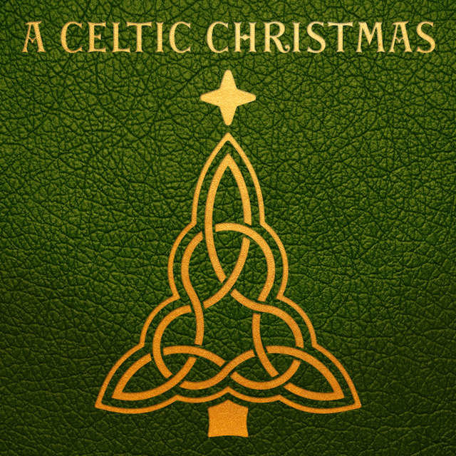 Celtic Christmas.A Celtic Christmas By Various Artists On Tidal