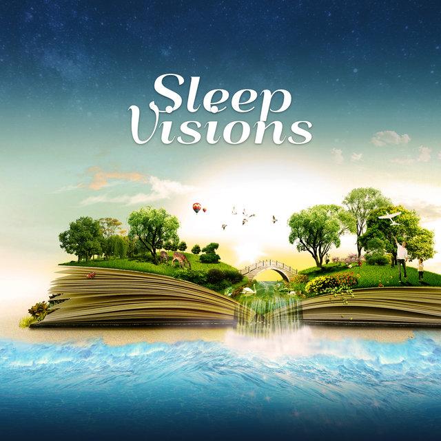 Listen to Sleep Visions: Music for Deep Sleep Hypnosis
