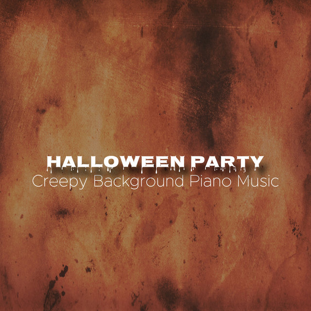 Listen to Halloween Party Music: Creepy Background Piano