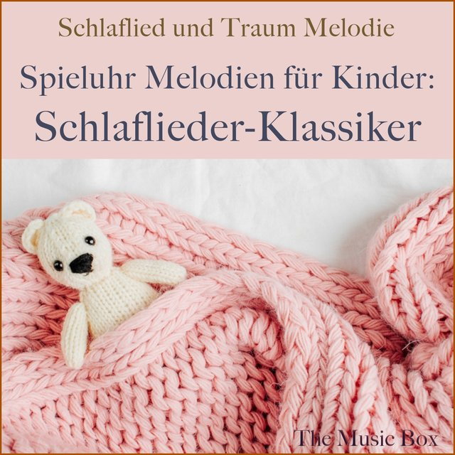 Listen To Spieluhr Melodien Für Kinder Schlaflieder Klassiker By