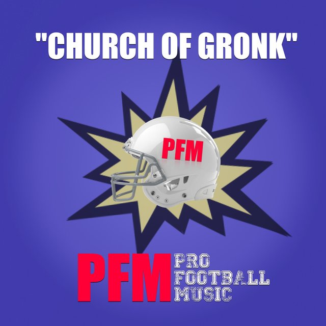 Listen to Church of Gronk by Pro Football Music on TIDAL