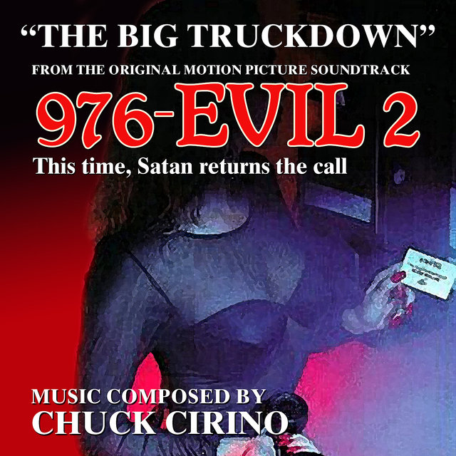 Listen to 976-Evil 2 - The Big Truckdown - From the Original