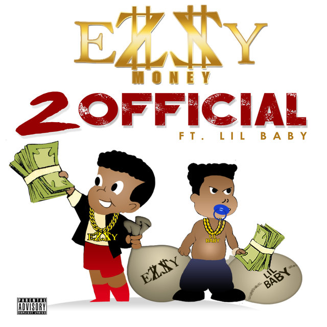 Listen to 2 Official (feat  Lil Baby) by Ezzy Money on TIDAL