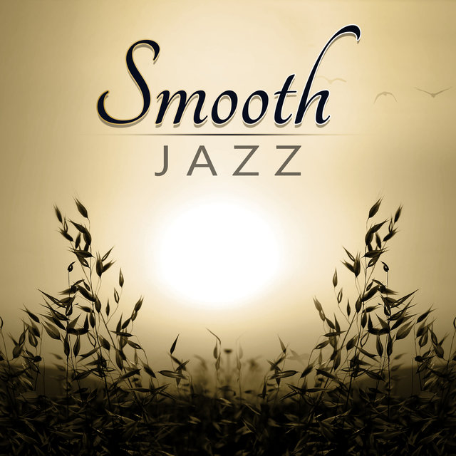 Listen to Smooth Jazz - Piano Bar, Chill Out Music, Gentle