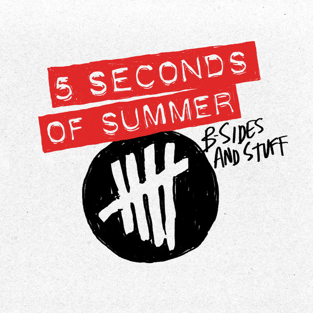 B-Sides & Stuff - JB Hi-Fi Exclusive by 5 Seconds Of Summer on TIDAL