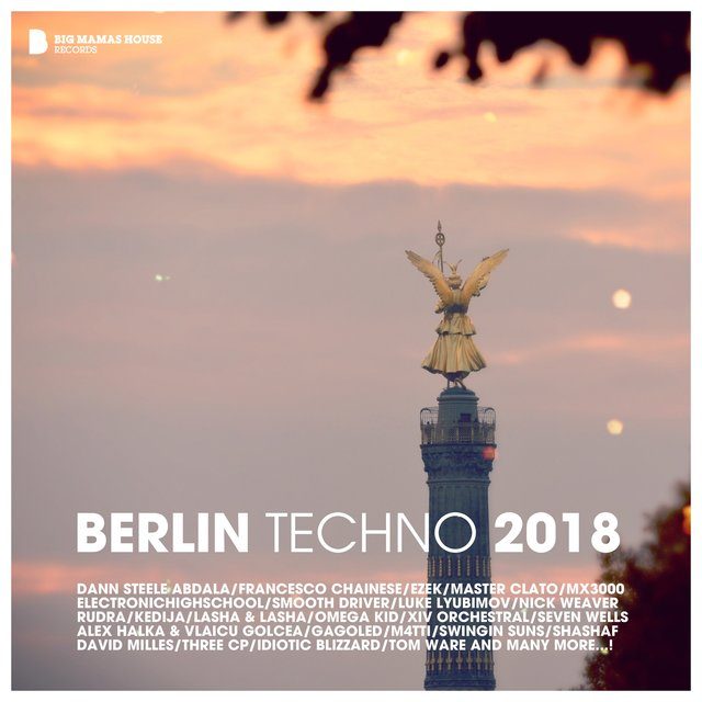 Berlin Techno 2018 by Various Artists on TIDAL