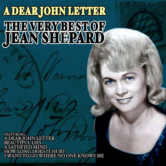 Listen to A Dear John Letter   The Very Best of Jean Shepard by