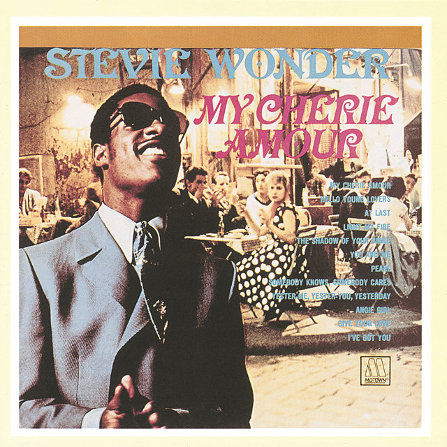 My Cherie Amour by Stevie Wonder on TIDAL