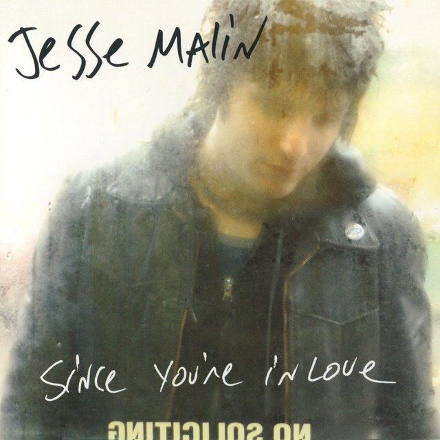 Listen to Since Your in Love by Jesse Malin on TIDAL
