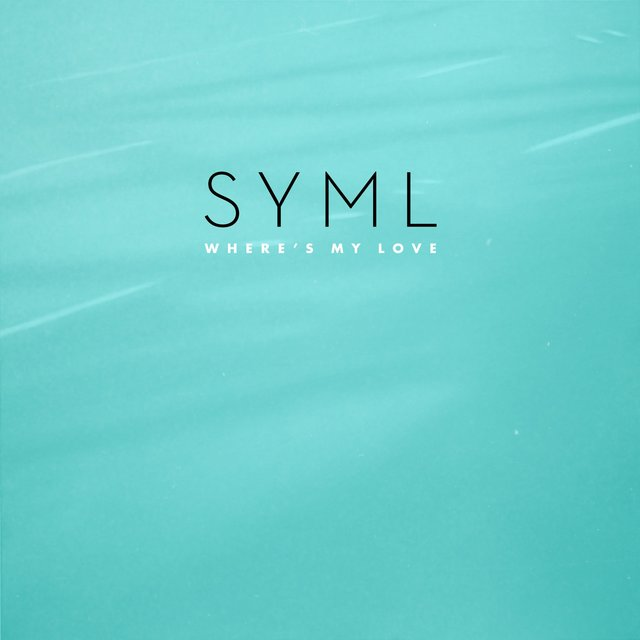 Where's My Love by Syml on TIDAL