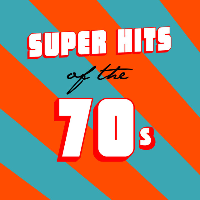 Super Hits Of The 70s