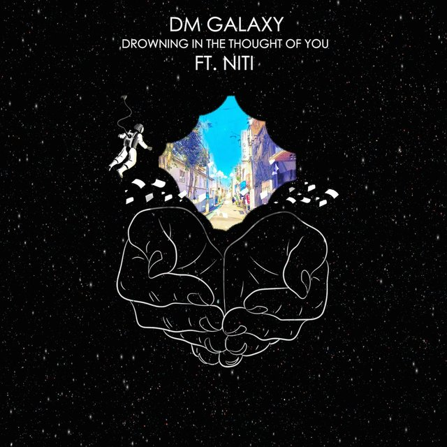 Listen to Drowning In the Thought of You (feat  Niti) by Dm Galaxy