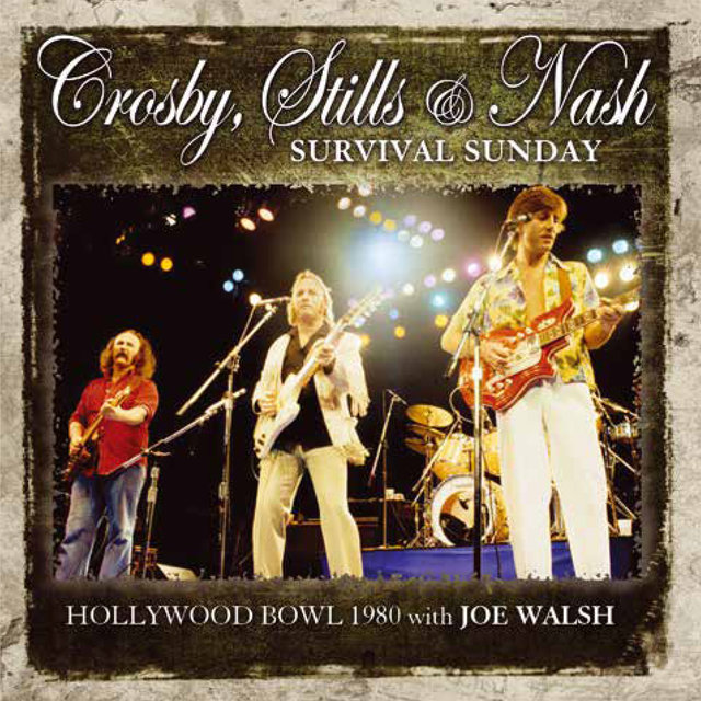 Survival Sunday (Live) by Crosby, Stills & Nash on TIDAL