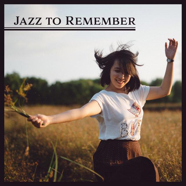 Listen to Jazz to Remember: Positive Mood, Instrumental Jazz