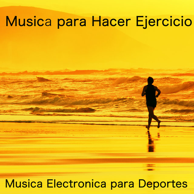 Musica Electronica Para Deportes By Correr Dj On Tidal