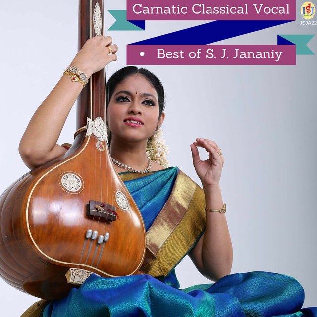 Carnatic Classical Vocal - Best of S  J  Jananiy by S  J