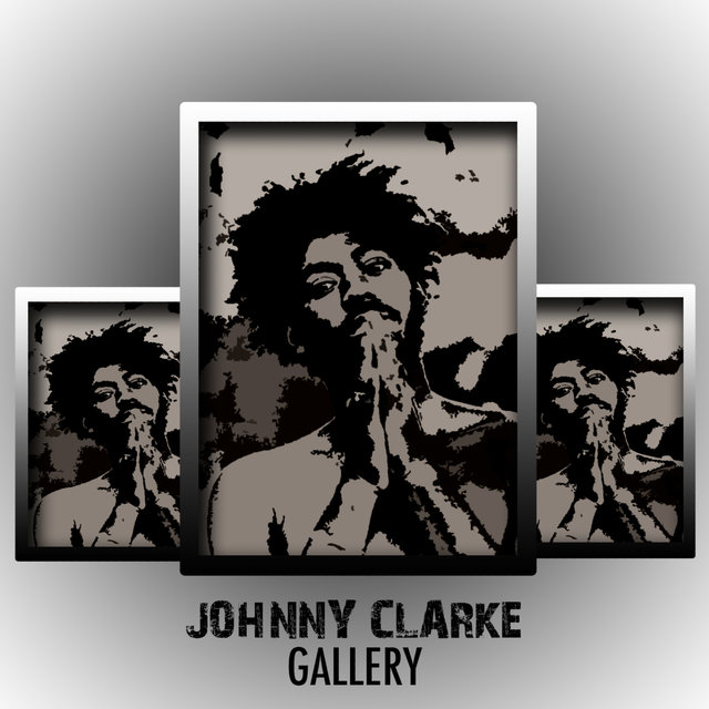 The Reggae Artists Gallery Platinum Edition by Johnny Clarke on TIDAL