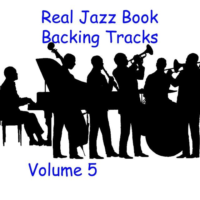 Listen to Real Jazz Book Backing Tracks Volume 5 by IDSFA on
